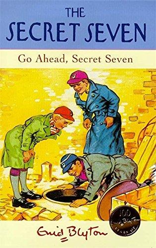 Go Ahead, Secret Seven: Book 5 By Enid Blyton