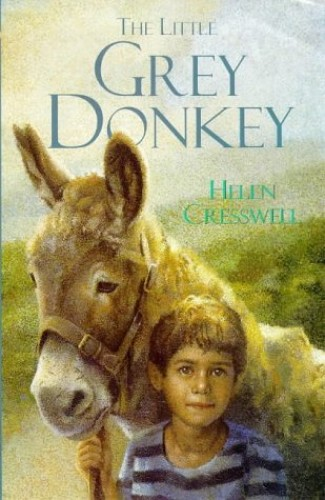 The Little Grey Donkey By Helen Cresswell