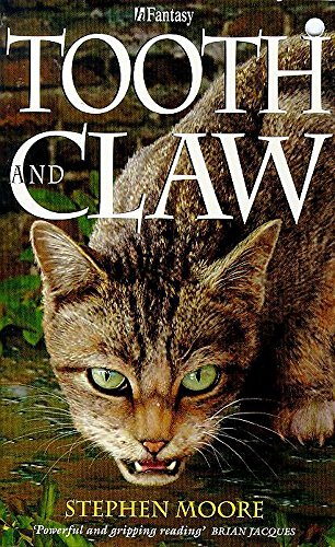 Tooth And Claw By Stephen Moore