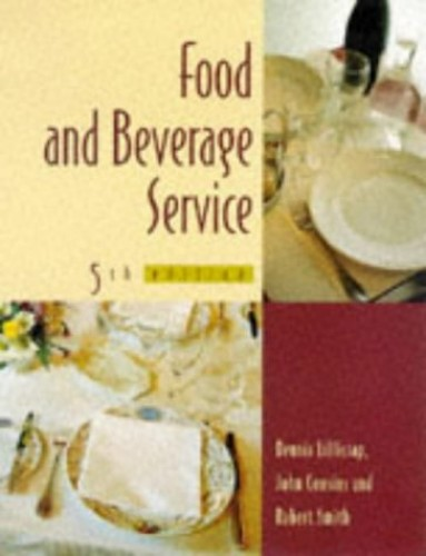 Food & Beverage Service 5th edn By D. R. Lillicrap