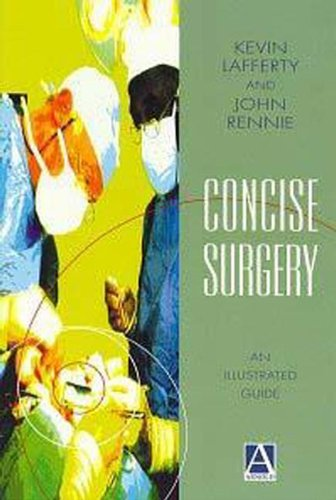 Concise Surgery: An Illustrated Introduction: An Illustrated Guide