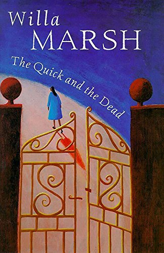 The Quick and the Dead By Willa Marsh