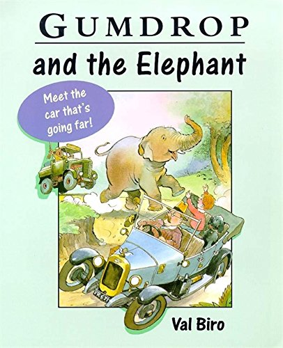 Gumdrop and The Elephant By Val Biro