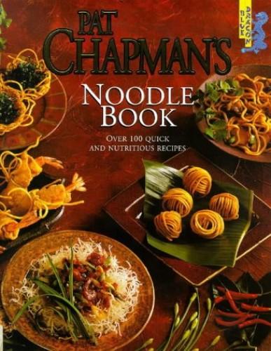 Noodle Book By Pat Chapman