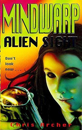 Mindwarp 4 Alien Sight By Chris Archer