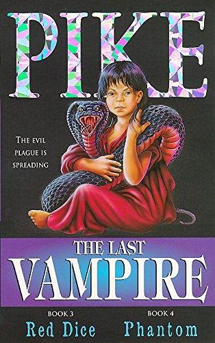Last Vampire: Volume 2: Red Dice & Phantom By Christopher Pike