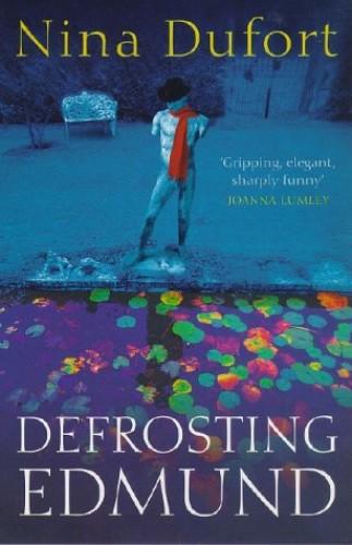Defrosting Edmund By Nina Dufort