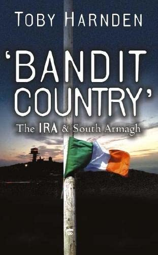 'Bandit Country' By Toby Harnden