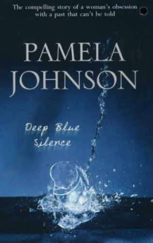 Deep Blue Slience By Pamela Johnson