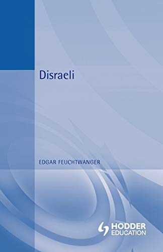Disraeli By Edgar Feuchtwanger