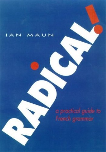 Radical! By Ian Maun