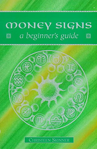 Money Signs - A Beginner's Guide By Christeen Skinner