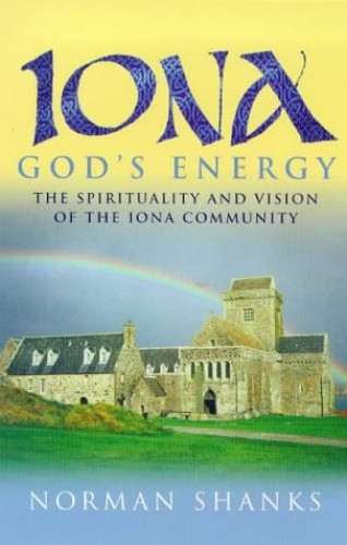 Iona - God's Energy By Norman Shanks
