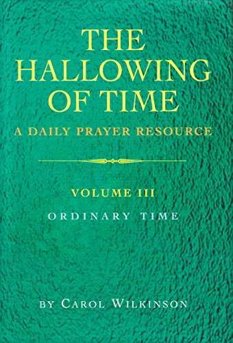 The Hallowing of Time By Carol Wilkinson
