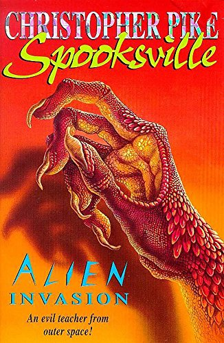 Spooksville: Alien Invasion By Christopher Pike