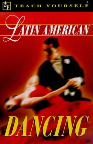 Latin American Dancing (Teach Yourself) By Margaret Cantell