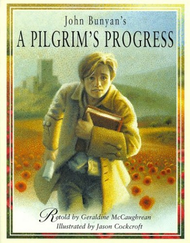 A Pilgrim's Progress (Classic Stories) Illustrated by Jason Cockroft