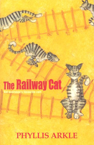 The Railway Cat (Story Book) by Phyllis Arkle