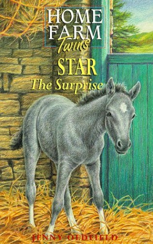 Home Farm Twins: Star The Surprise By Jenny Oldfield