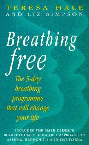 Breathing Free By Teresa Hale