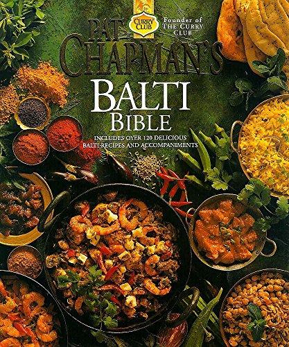 Pat Chapman's Balti Bible By Pat Chapman