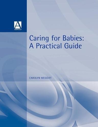 Caring for Babies By Carolyn Meggitt