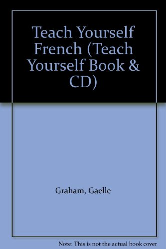Teach Yourself French: Book/CD Pack By Gaelle Graham