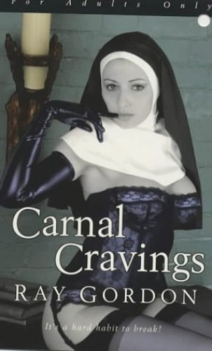 Carnal Craving By Ray Gordon