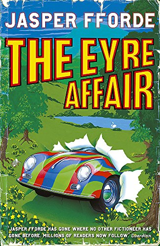 The Eyre Affair (Thursday Next) By Jasper Fforde