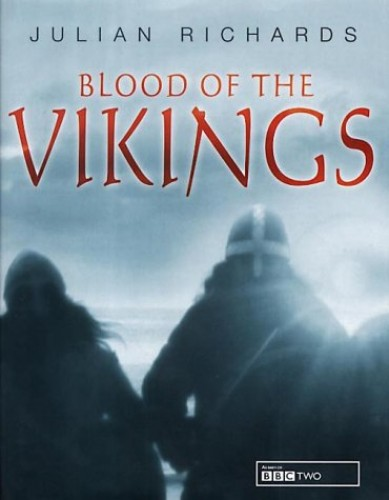 Blood of the Vikings by Julian Richards
