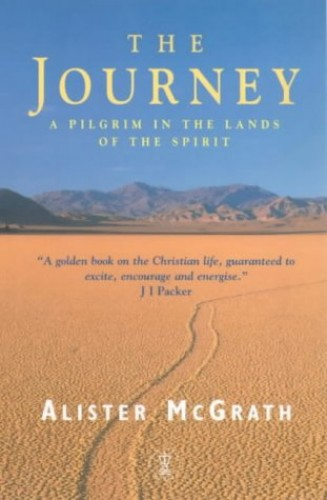 The Journey By Alister McGrath, DPhil, DD