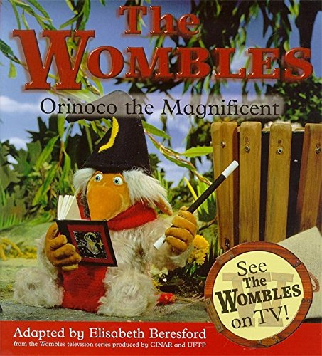Orinoco The Magnificent By Elisabeth Beresford