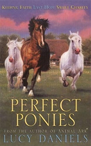 Perfect Ponies Bind Up 3 In 1 By Lucy Daniels