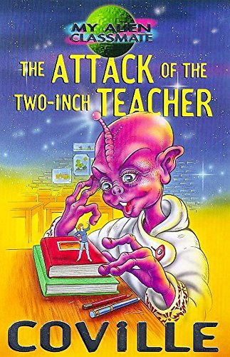 attack Of The Two-Inch Teacher By Bruce Coville