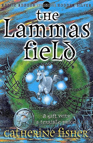 The Lammas Field By Catherine Fisher