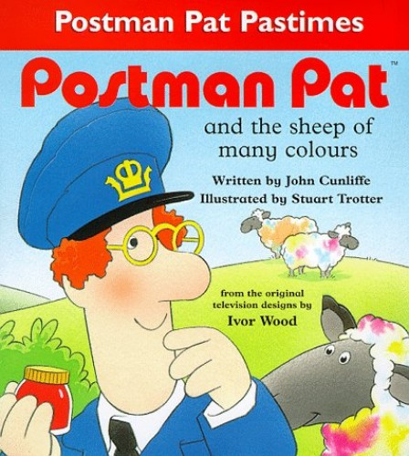 Postman Pat and the Sheep of Many Colours by John Cunliffe