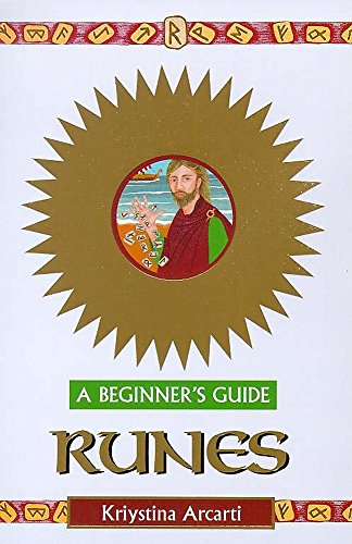 Runes - A Beginner's Guide By Kristyna Arcarti