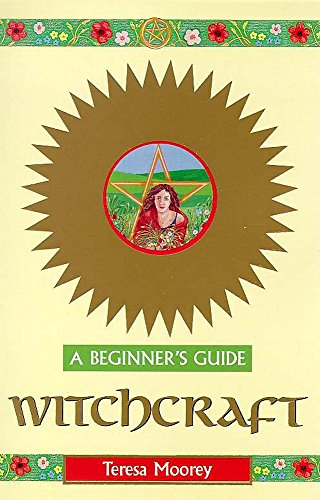Witchcraft - A Beginner's Guide By Teresa Moorey