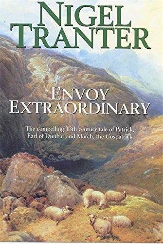 Envoy Extraordinary By Nigel Tranter