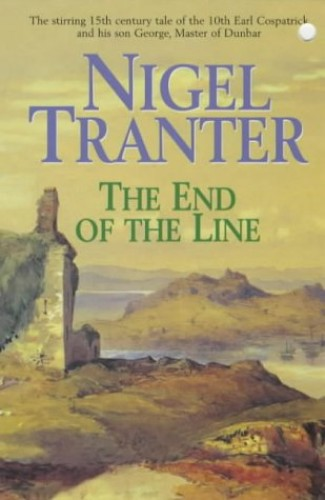 The End of the Line By Nigel Tranter