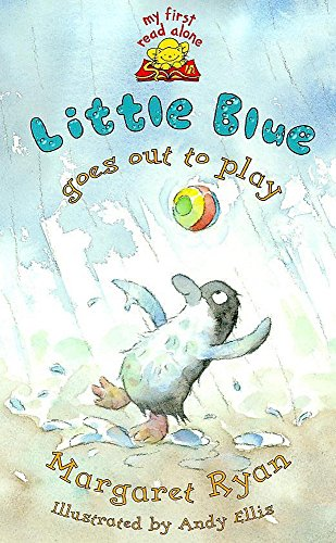 Little Blue Goes Out To Play By Margaret Ryan