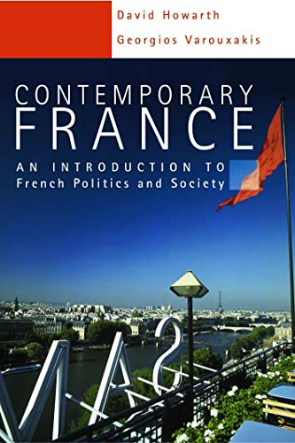 Contemporary France: An Introduction to French Politics and Society (Hodder Arnold Publication) By Catherine Fieschi