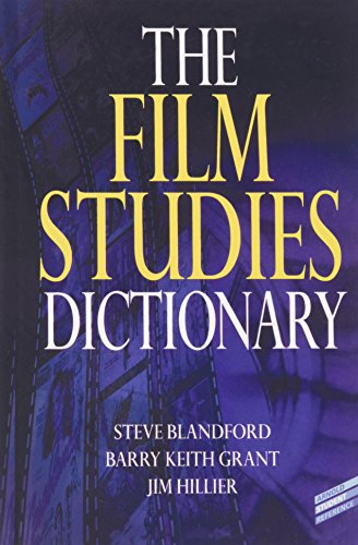 The Film Studies Dictionary By Steve Blandford