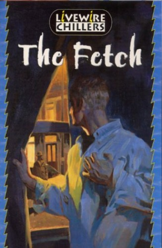 Livewire Chillers: The Fetch By Brandon Robshaw