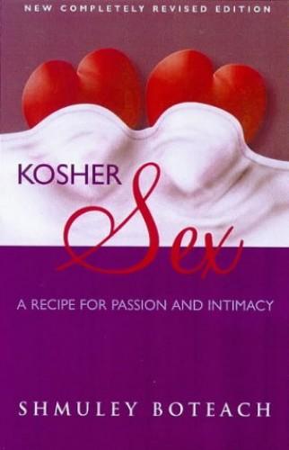 Kosher Sex By Shmuel Boteach