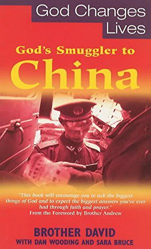 God's Smuggler to China By David Brother
