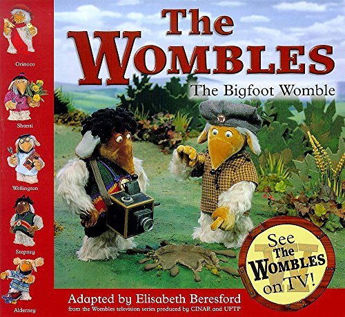 The Bigfoot Womble By Elisabeth Beresford