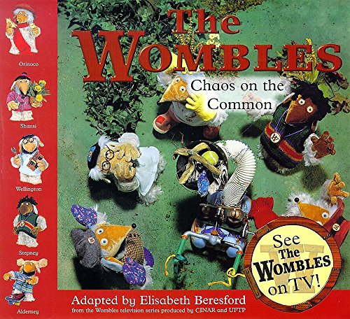 Wombles Chaos on the Common By Elisabeth Beresford