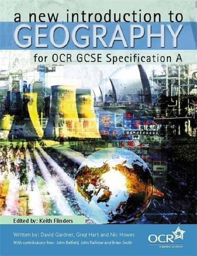 An Introduction to Geography for OCR Specification A By Greg Hart