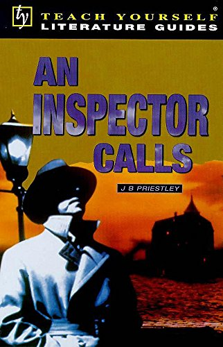 Teach Yourself English Literature Guide An Inspector Calls (Priestley) By Tony Buzan